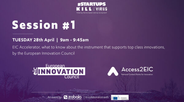 Session 1: EIC Accelerator, what to know about the instrument that supports top class innovations, by the European Innovation Council